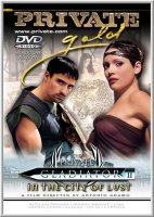 Гладиатор 2: Город страсти / Private Gold 55: Gladiator 2 – In The City Of Lust (2002)