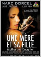 Мать и дочь / Une Mere et sa Fille / Mother and Daughter (2010)